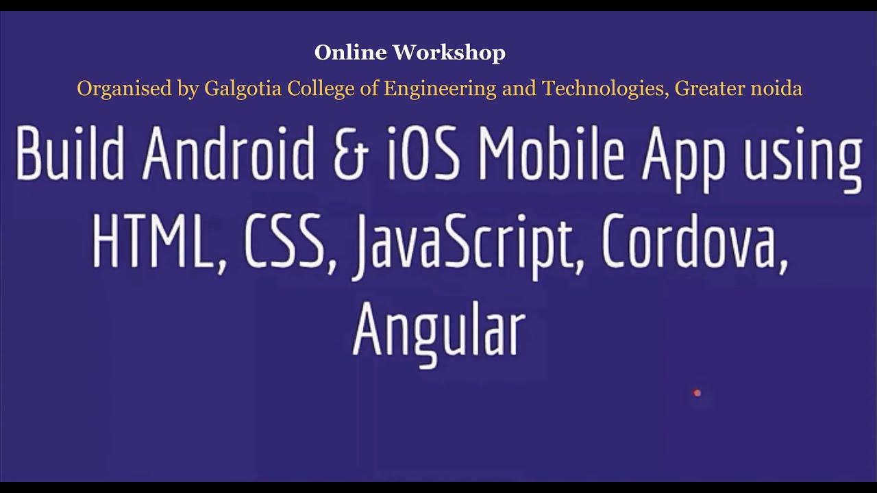 Build Hybrid Mobile App using Cordova, HTML, CSS  & JS