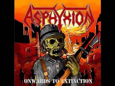 Asphyxion - Onwards to Extinction [FULL EP]