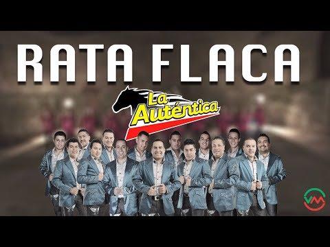 La Autentica De Jerez - Rata Flaca (Letra)