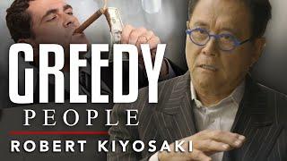 ARE RICH PEOPLE GREEDY? - Robert Kiyosaki   London Real