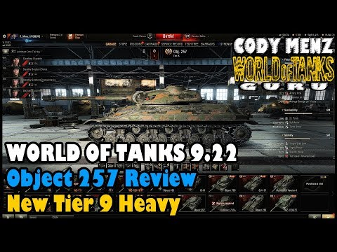 World of Tanks Object 257 Review | Russian Tier 9 Heavy | World of Tanks 9.22