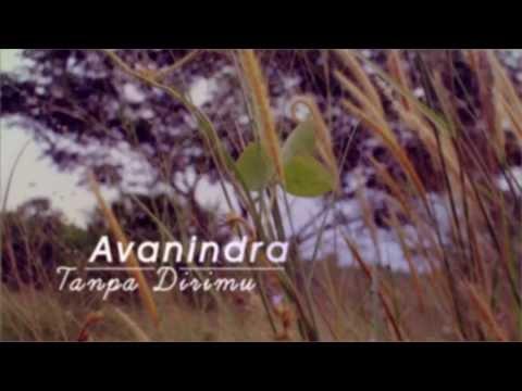 Avanindra - Tanpa Dirimu