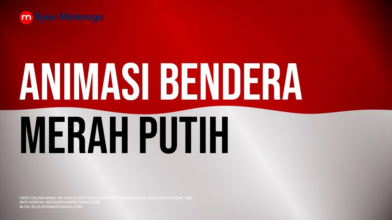 Animasi Bendera Merah Putih Hd Youtube