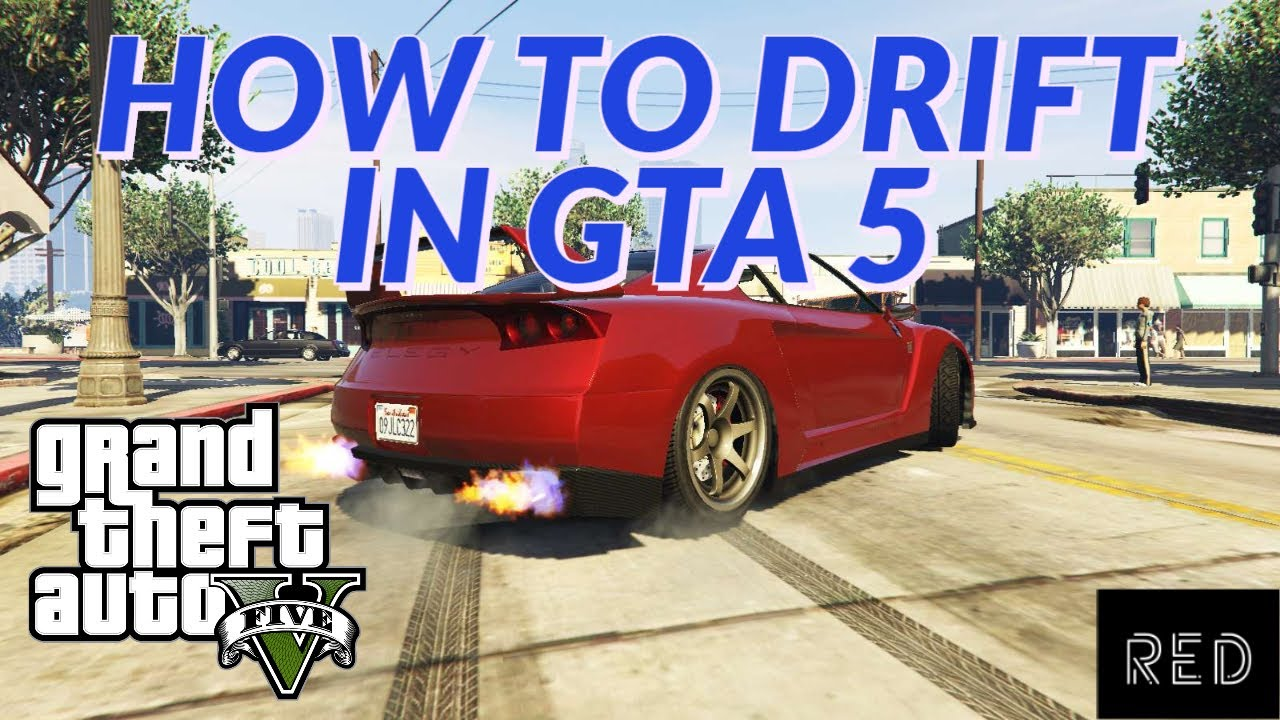 HOW TO DRIFT IN GTA 5 *FOR BEGINNERS*
