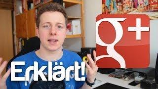 Wie funktioniert Google+? - GooglePlus erklärt!