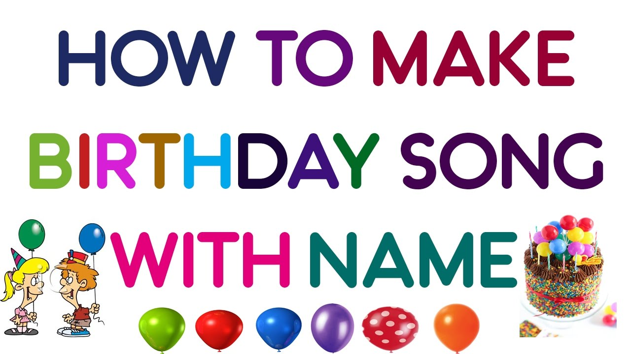 How To Make Happy Birthday Song With Name Hindi Urdu Youtube