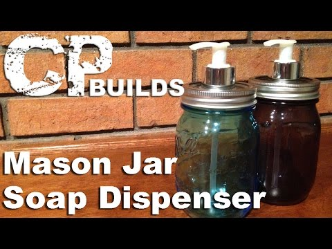 How To | DIY Mason Jar Soap Dispenser