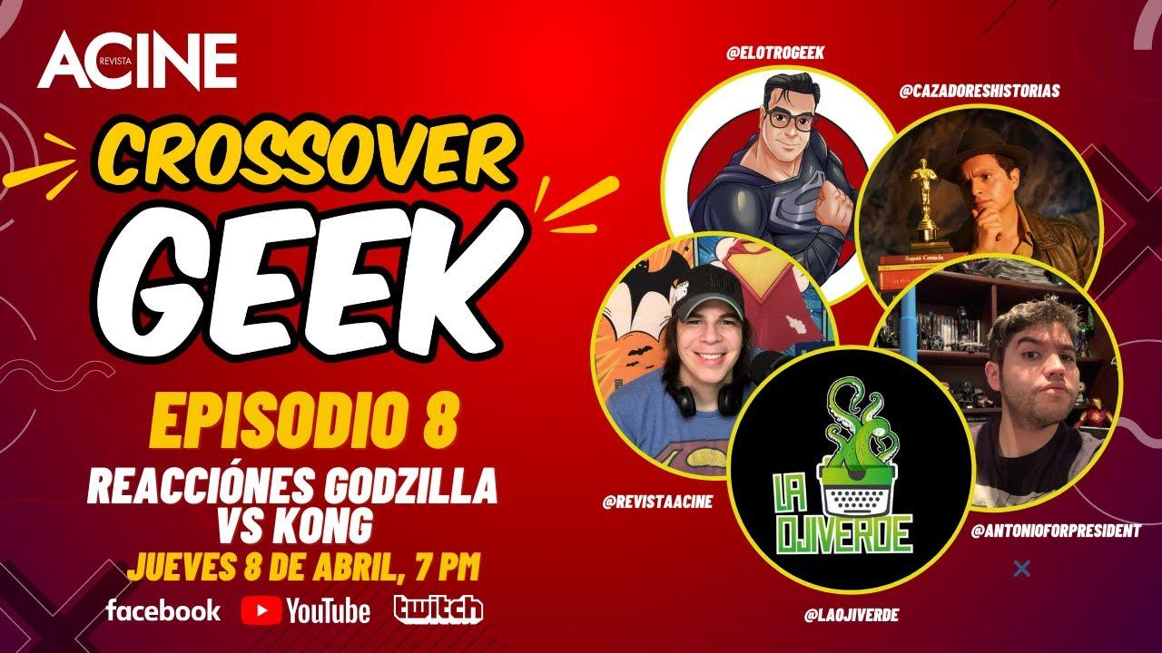 Godzilla vs Kong Opinion | CrossoverGeek episodio 8