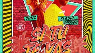 Eladio Carrion x Jon Z - Si Tu Te Vas