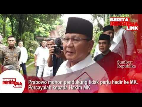 Prabowo mohon pendukung tidak perlu hadir ke MK. Percayalah kepada Hakim MK