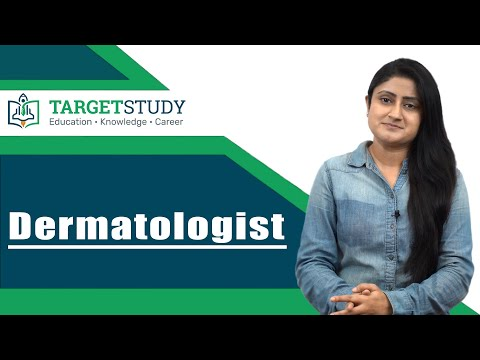 Dermatologist - Skin Specialist - How To Become A Dermatologist - Eligibility, Process And Salary