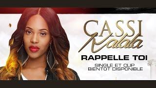 RAPPELLE-TOI | Cassi Kalala