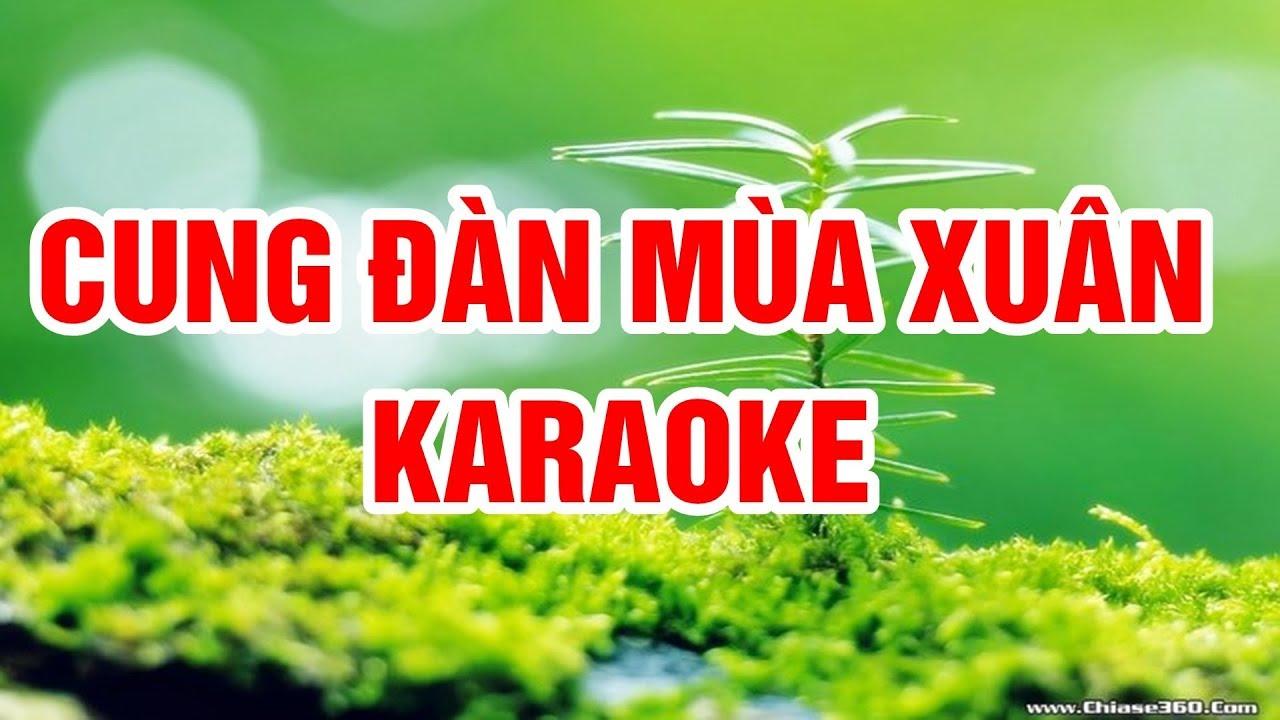 Cung Đàn Mùa Xuân ( Remix ) - Karaoke Beat Chuẩn Nhạc Sống Thanh Ngân