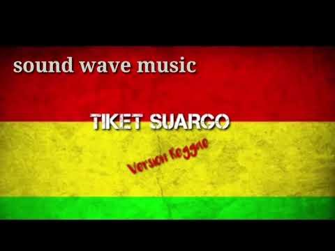 tiket_suargo-versi-reggae-(lirik)