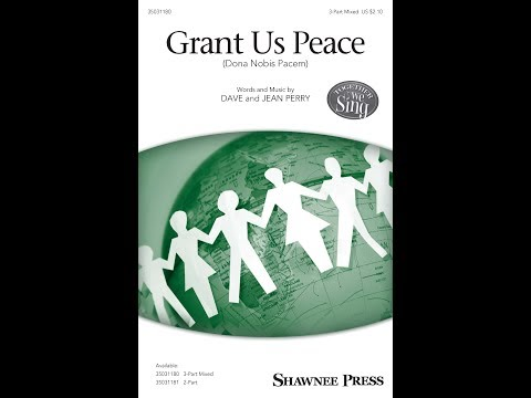 Grant Us Peace (Dona Nobis Pacem) (3-Part Mixed) - by Dave and Jean Perry