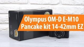 Розпакування Olympus OM-D E-M10 Pancake kit 14-42mm EZ / розпакування Olympus OM-D E-M10 Pancake kit