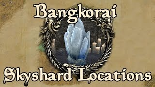 ESO: Bangkorai All Skyshard Locations (updated for Tamriel Unlimited)