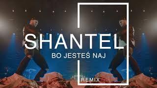 ShanteL - Bo jesteś naj (BRX Remix)