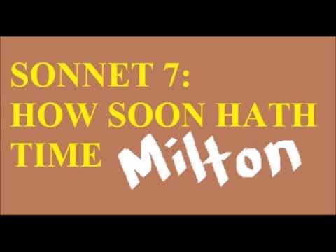Summary Of Sonnet 7 How Soon Hath Time By John Milton Youtube Paraphrase
