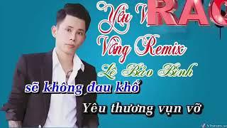 Karaoke yêu vội vàng remix