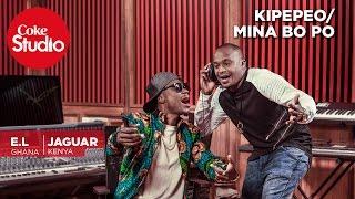 Jaguar & EL: Mi naa bo po/Kipepeo - Coke Studio Africa