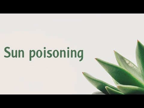 Sun Poisoning | Symptoms | Causes | Treatment | Diagnosis Aptyou.in