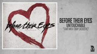 Before Their Eyes - Start With Today (Acoustic)