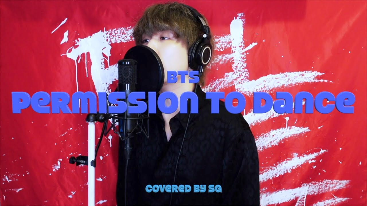 Permission to Dance / BTS (방탄소년단) ( cover by SG )