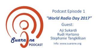 Suarane Episode 01: World Radio Day 2017