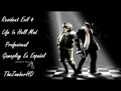 Resident Evil 4 Life In Hell Mod En Directo En Profesional Gameplay En Español