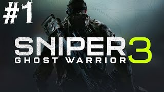 Sniper Ghost Warrior 3 Gameplay Walkthrough Part 1 Let