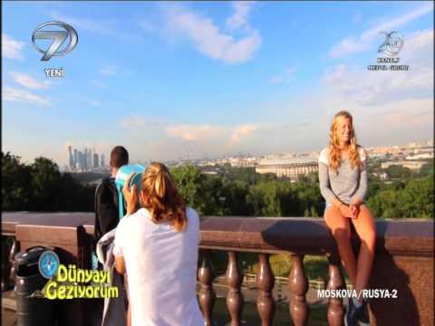 DÜNYAYI GEZİYORUM - MOSKOVA/RUSYA - 21 EYLÜL 2014