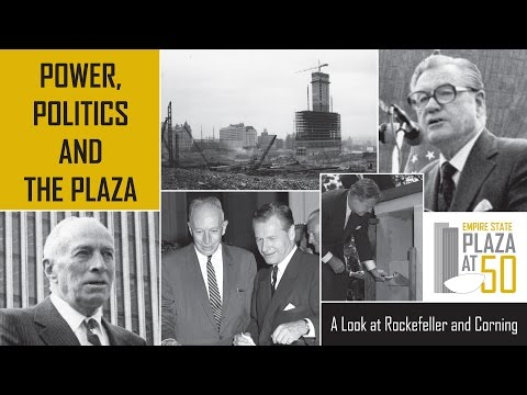 Power, Politics and the Plaza: A Look at Rockefeller & Corning