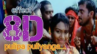 Pulipa Puliyanga    8D surrounding effect song    USE HEADPHONE 🎧    Magizhchi 🎬    😇👈🎧