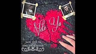 Baby Ray 956 Ft Juno The Hitmaker - Vete Ya
