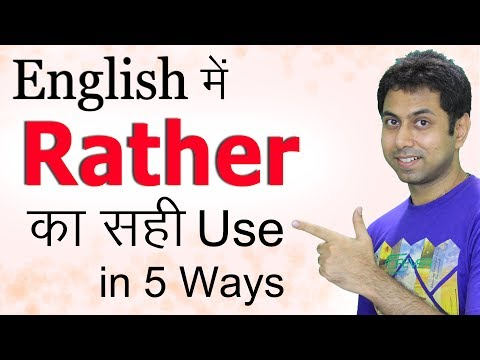 Use of Rather, Rather Than, Would Rather in English Grammar, Learn How to Use Rather in Hindi | Awal