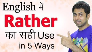 Use of Rather, Rather Than, Would Rather in English Grammar, Learn How to Use Rather in Hindi   Awal