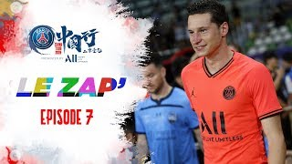 SUMMER TOUR 2019 : LE ZAP' - EPISODE 7