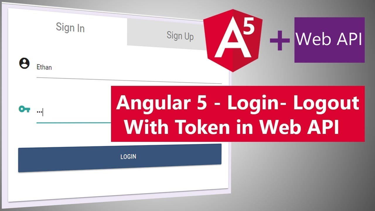 Angular 5 - Login and Logout with Web API using Token Based Authentication