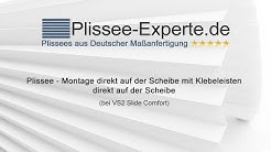 Plissee – Montage mit Klebeleisten direkt auf der Scheibe bei VS2 Slide Comfort