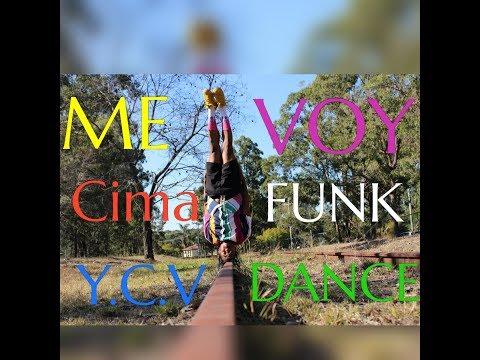 """CimaFunk – Me Voy   Y.C.V Dance Style   """"Gozando a lo Cubano """""""
