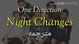 Night Changes - One Direction مترجم