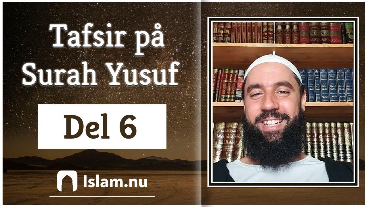 Tafsir på Surah Yusuf | del 6