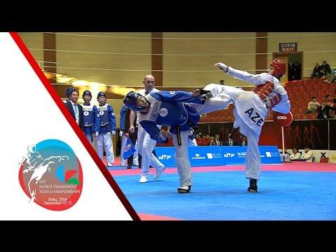 [FINAL] MALE Team | KOREA vs. AZERBAIJAN / 2016 WTF World Taekwondo Team Championships
