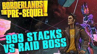 Borderlands The Pre-Sequel Handsome Jack vs Raid Boss 999 Stacks Money Is Power!