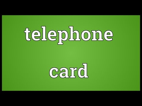 Telephone card Meaning