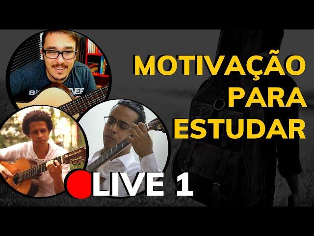 🔴 Organização dos Estudos de Violão | Motivação - LIVE Parte 1