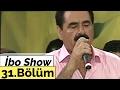 İbo Show - 31. Bölüm (Alişan - Lerzan Mutlu) (2006)