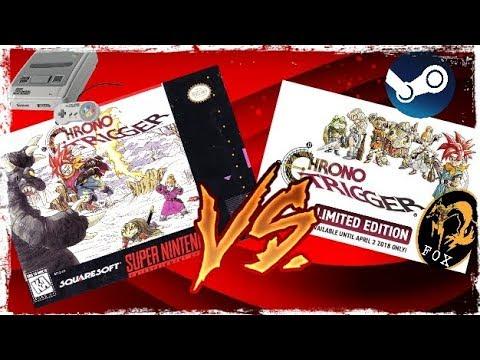 Chrono tigger versión Steam VS version Super Nes|Games Foxx Bt