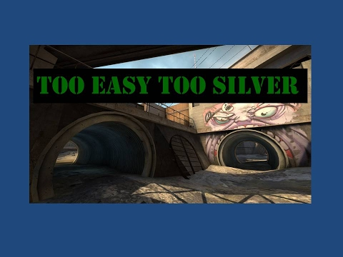 CS:GO MM #13 Too Easy, Too Silver